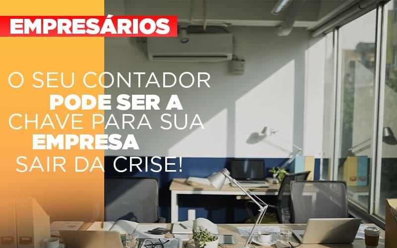 Contador-e-peca-chave-na-retomada-de-negocios-pos-pandemia